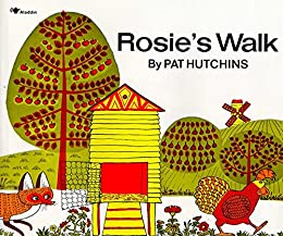 Rosie's Walk by [Hutchins, Pat]
