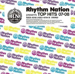 Rhythm Nation presents TOP HITS 07-08