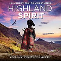 Highland Spirit by Various Artists (2014-07-29)