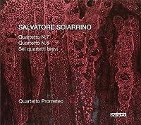 Salvatore Sciarrino: String Quartets Nos. 7 & 8 and 6 Quartetti brevi by Quartetto Prometeo (2013-03-05)