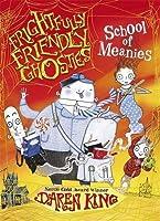 School of Meanies (Frightfully Friendly Ghosties)