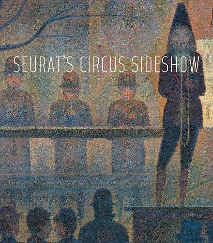 Download Seurat's Circus Sideshow 1588396150