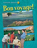 Bon voyage! Level 1A, Student Edition (GLENCOE FRENCH)