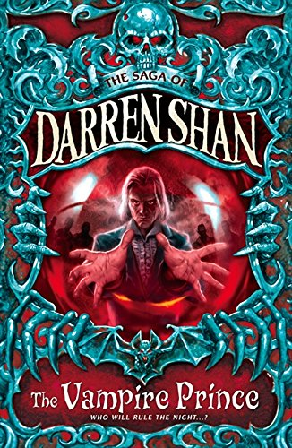 The Vampire Prince (The Saga of Darren Shan)の詳細を見る