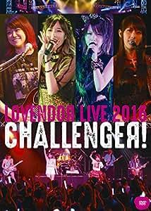 LoVendoЯ LIVE 2016 ~CHALLENGEЯ!~ [DVD]