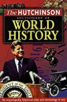 Chambers Dictionary Of World History (Helicon history)
