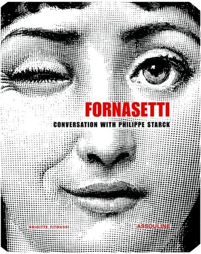 Piero Fornasetti: A Conversation between Philippe Starck and Barnaba Fornasetti