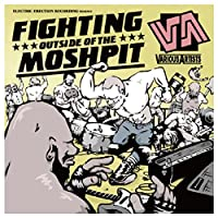 Fighting Outside of the Mosh Pit
