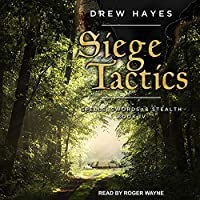 Siege Tactics (Spells, Swords, & Stealth)