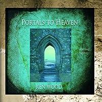 Portals To Heaven