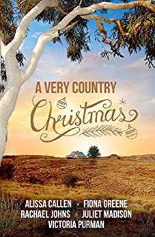 A Very Country Christmas - 5 sparkling holiday reads by [Johns, Rachael, Purman, Victoria, Madison, Juliet, Callen, Alissa, Greene, Fiona]