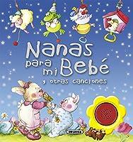 Nanas para mi bebé y otras canciones / Lullabies for my baby and other songs