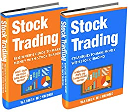 Stock Trading: 2 Books in 1: Beginner's Guide + Strategies to Make Money with Stock Trading (Stock Trading, Day Trading, Options Trading, Stock Market, Investing and Trading, Trading) by [Richmond, Warren]