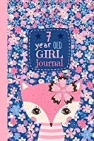 7 Year Old Girl Journal: Cute Happy Birthday Notebook Wide Ruled and Blank Framed Sketchbook, Pink Fox Diary for Seven Year Old Kids to Keep Memories, Draw, Write and Sketch