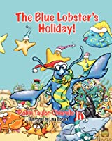 The Blue Lobster's Holiday!