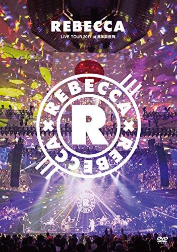 REBECCA LIVE TOUR 2017 at 日本武道館 [DVD]