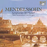 メンデルスゾーン:交響曲第1番、第4番