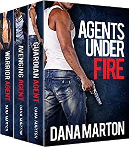 Agents Under Fire: (3-in-1: Guardian Agent, Avenging Agent, Warrior Agent) by [Marton, Dana]