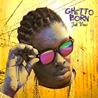 GHETTO BORN