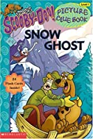 Snow Ghost (SCOOBY-DOO PICTURE CLUE BOOK, 9)