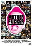 MOTHER FUCKER[DVD]
