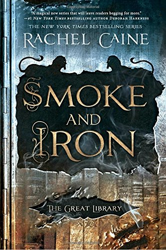 Download Smoke and Iron (The Great Library) 0451489217