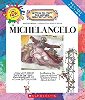 Michelangelo (Getting to Know the World's Greatest Artists) by Mike Venezia(2014-09-01)