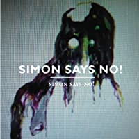 Simon Says No!