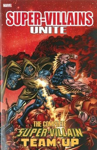 Download Super-Villains Unite: The Complete Super-Villain Team-Up 0785194061