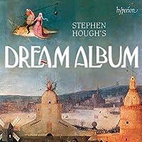 Various: Stephen Hough's Dream