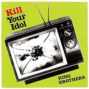 KILL YOUR IDOL(初回限定盤)