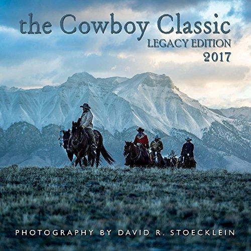 The Cowboy Classic 2017 Calendar