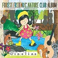 Forest Friends Nature Club Album