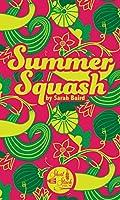Summer Squash (Short Stack)