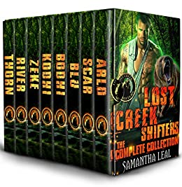 Lost Creek Shifters: The Complete Collection by [Leal, Samantha]