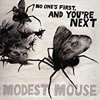 No One's First, and You're Next by Modest Mouse (2009-08-04)