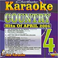 Karaoke: Country Hits of April 2006