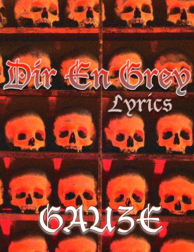 Dir en grey : Lyrics in Japane...