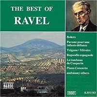 Maurice Ravel RAVEL : The Best Of Ravel