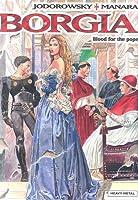 Borgia: Blood for the Pope