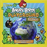 Angry Birds Playground. Atlante. Un'avventura geografica mondiale