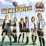 Strike Party!!!