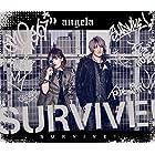 【早期購入特典あり】SURVIVE! (期間限定盤)(メーカー多売:ステッカー付)