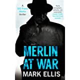 Merlin at War: The DCI Frank Merlin Series