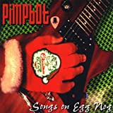 Songs on Egg Nog [Import, From US] / Pimpbot (CD - 2008)