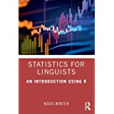 Statistics for Linguists: An Introduction Using R