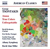Tsontakis: Anasa/True Colors/Unforgettable