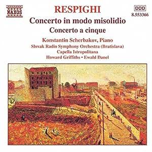 RESPIGHI: Concerto in Modo Misolidio / Concerto a Cinque