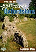 Walks in Mysterious Oxfordshire