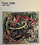 Frank Stella: 1970-1987